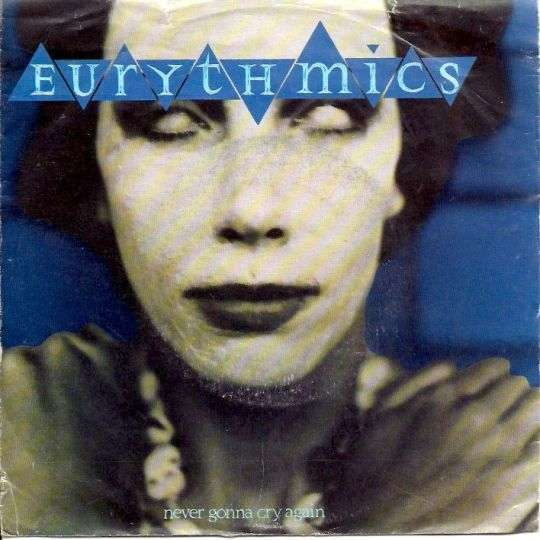 Coverafbeelding Never Gonna Cry Again - Eurythmics