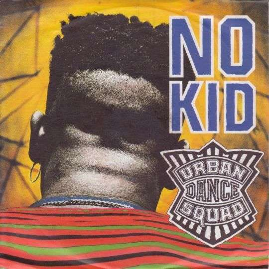 Coverafbeelding No Kid - Urban Dance Squad