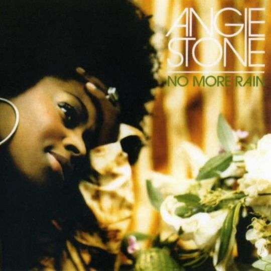 Coverafbeelding No More Rain - Angie Stone