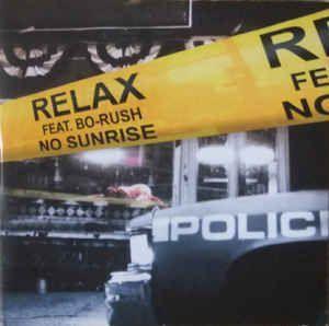 Coverafbeelding Relax feat. Bo-Rush - No Sunrise