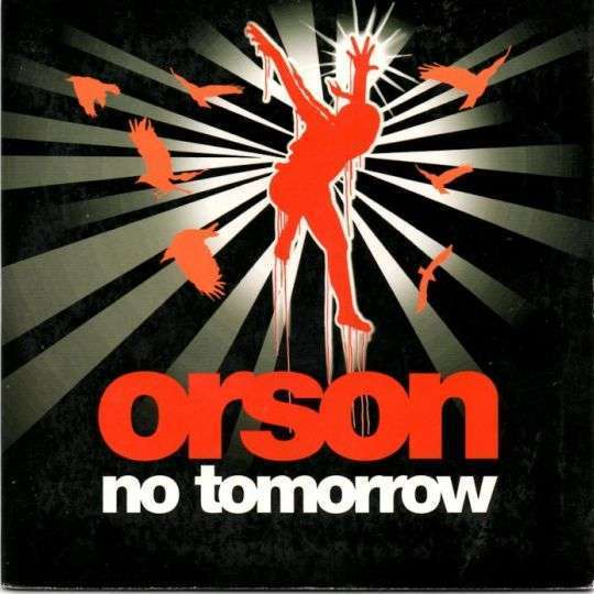 Coverafbeelding Orson - No Tomorrow