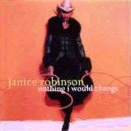 Coverafbeelding Nothing I Would Change - Janice Robinson