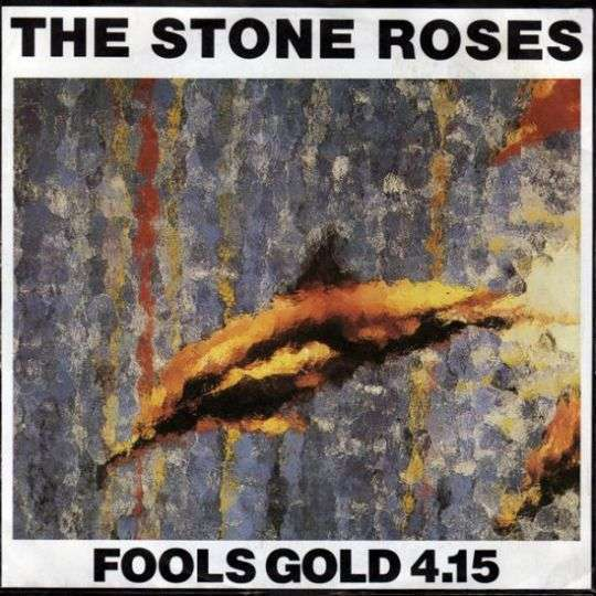 Coverafbeelding The Stone Roses - Fools Gold