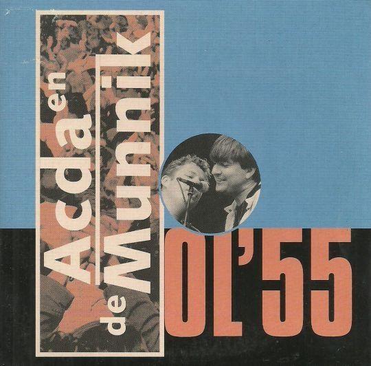 Coverafbeelding Ol'55 - Acda En De Munnik