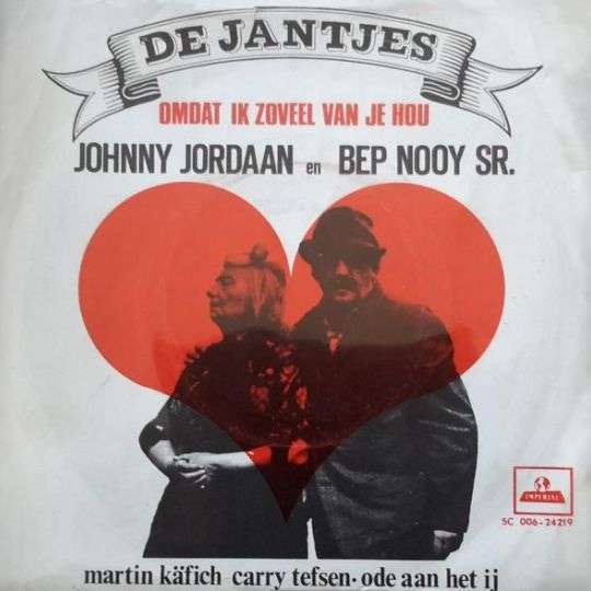 Coverafbeelding Omdat Ik Zoveel Van Je Hou - Johnny Jordaan En Bep Nooy Sr.