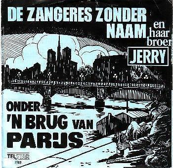 Coverafbeelding Onder 'n Brug Van Parijs - De Zangeres Zonder Naam En Haar Broer Jerry