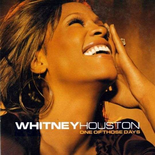 Coverafbeelding One Of Those Days - Whitney Houston