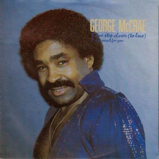 Coverafbeelding One Step Closer (To Love) - George Mccrae
