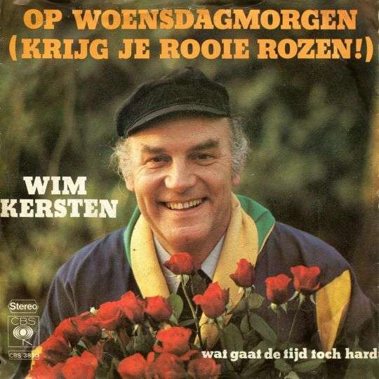 Coverafbeelding Op Woensdagmorgen (Krijg Je Rooie Rozen!) - Wim Kersten