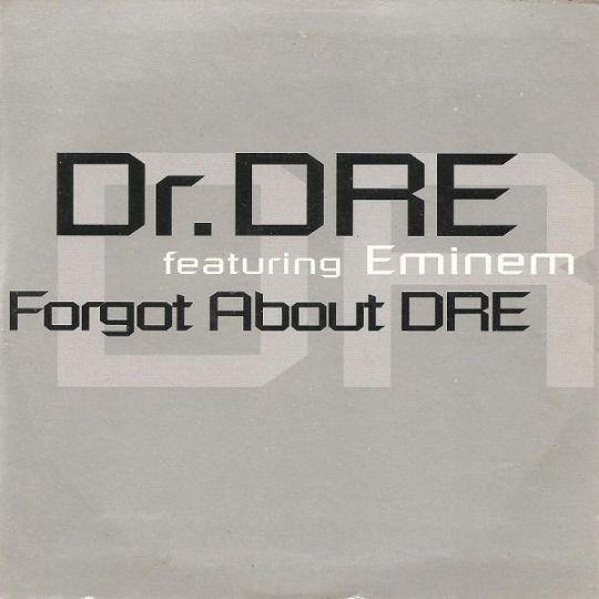 Coverafbeelding Dr. Dre featuring Eminem/ Dr. Dre featuring Snoop Dogg - Forgot About Dre/ Still DRE