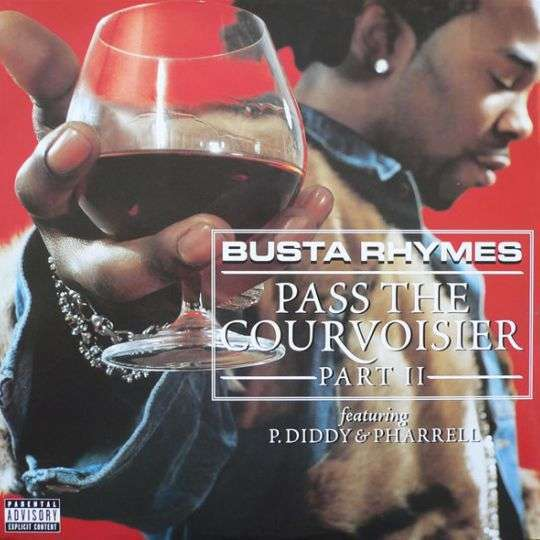 Coverafbeelding Pass The Courvoisier Part Ii - Busta Rhymes Featuring P. Diddy & Pharrell