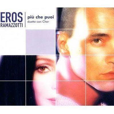 Coverafbeelding Più Che Puoi - Eros Ramazzotti - Duetto Con Cher