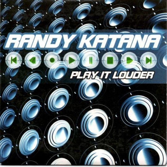 Coverafbeelding Randy Katana - Play It Louder