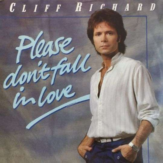 Coverafbeelding Cliff Richard - Please Don't Fall In Love