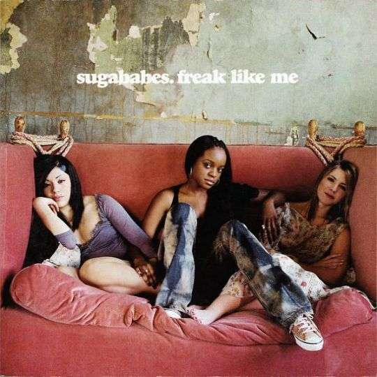 Coverafbeelding Freak Like Me - Sugababes