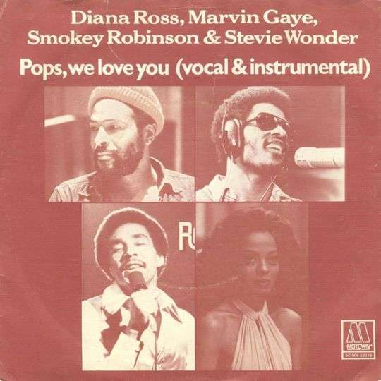 Coverafbeelding Diana Ross, Marvin Gaye, Smokey Robinson & Stevie Wonder - Pops, We Love You