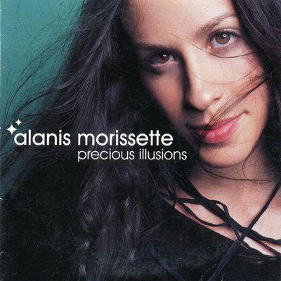 Coverafbeelding Precious Illusions - Alanis Morissette