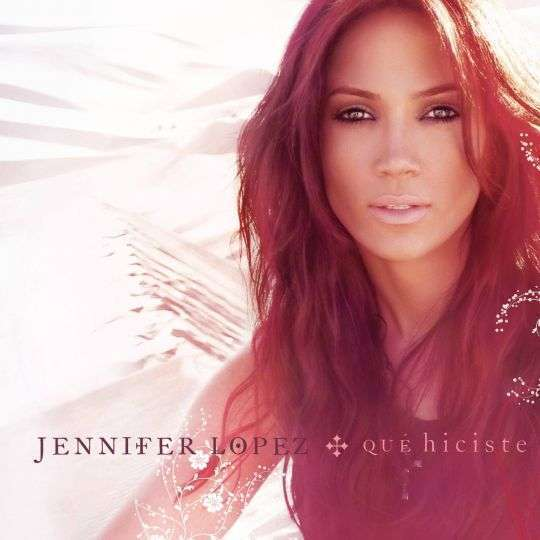 Coverafbeelding Qué Hiciste - Jennifer Lopez