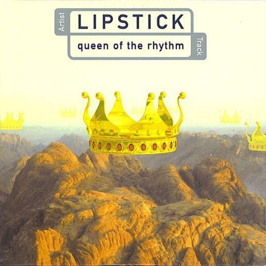 Coverafbeelding Queen Of The Rhythm - Lipstick
