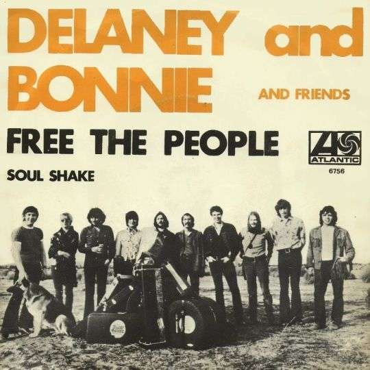 Coverafbeelding Free The People - Delaney And Bonnie And Friends