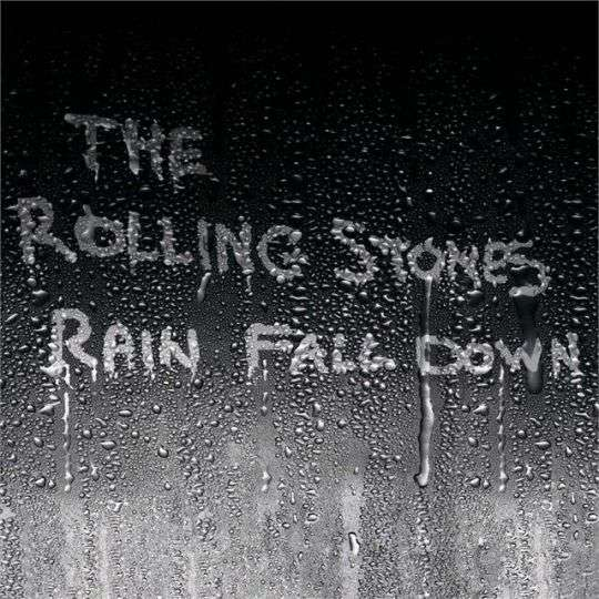 Coverafbeelding The Rolling Stones - Rain Fall Down