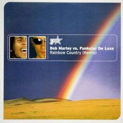 Coverafbeelding Rainbow Country (Remix) - Bob Marley Vs. Funkstar De Luxe