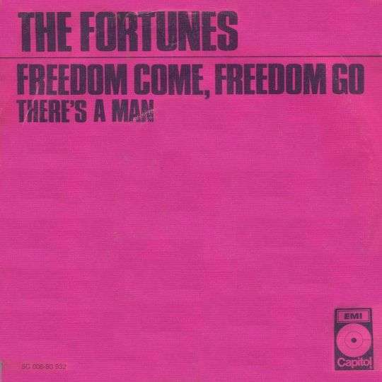 Coverafbeelding The Fortunes - Freedom Come, Freedom Go