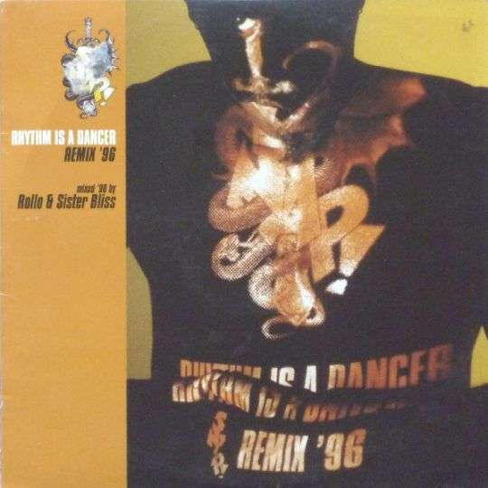 Coverafbeelding Rhythm Is A Dancer - Remix '96 - Mixed '96 By Rollo & Sister Bliss - Snap!