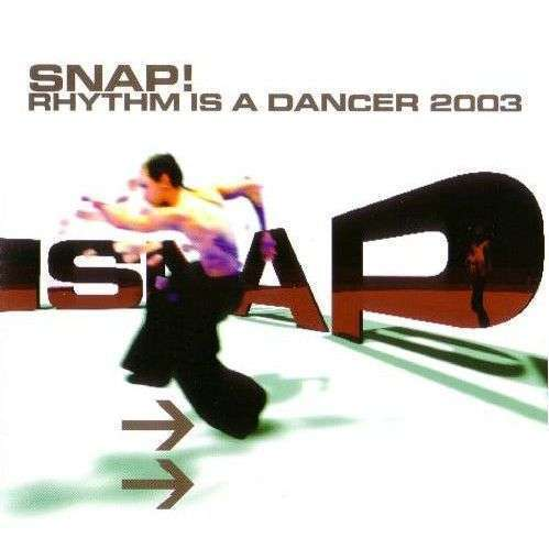 Coverafbeelding Rhythm Is A Dancer 2003 - Snap!