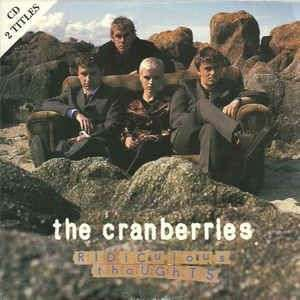 Coverafbeelding Ridiculous Thoughts - The Cranberries