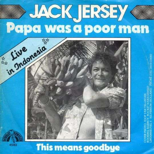 Coverafbeelding Papa Was A Poor Man - Live In Indonesia - Jack Jersey