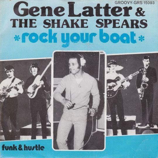 Coverafbeelding Rock Your Boat - Gene Latter & The Shake Spears
