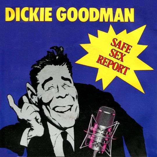 Coverafbeelding Dickie Goodman - Safe Sex Report