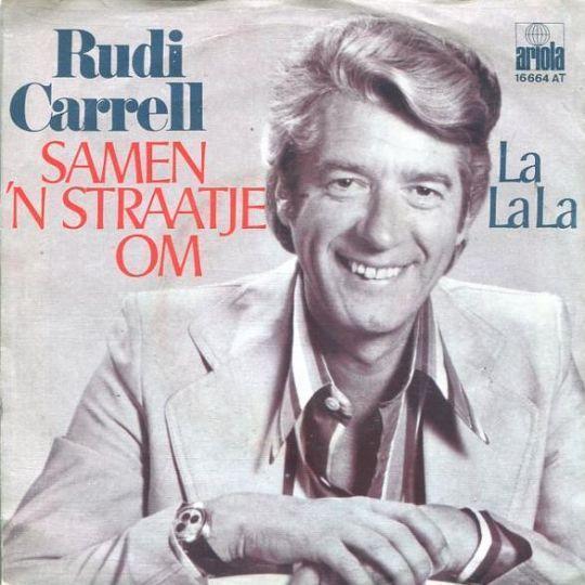 Coverafbeelding Rudi Carrell - Samen 'n Straatje Om