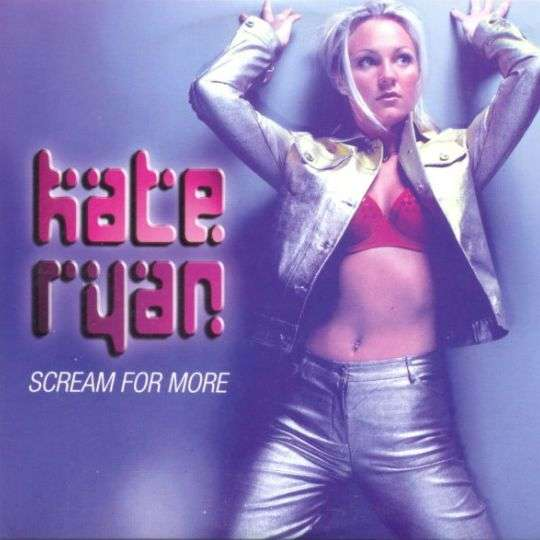 Coverafbeelding Scream For More - Kate Ryan