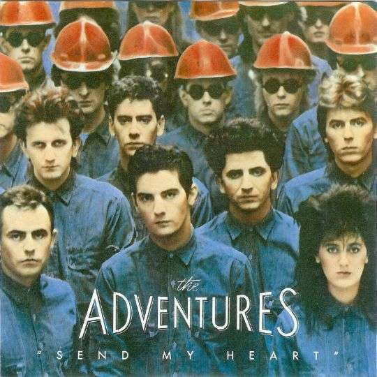 Coverafbeelding Send My Heart - The Adventures