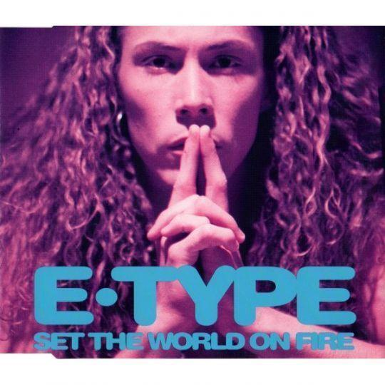 Coverafbeelding E-Type - Set The World On Fire