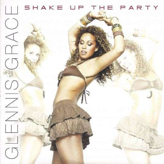 Coverafbeelding Shake Up The Party - Glennis Grace