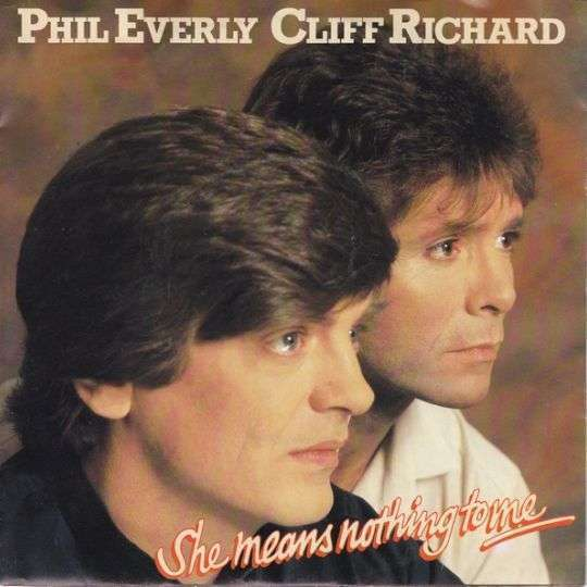 Coverafbeelding Phil Everly & Cliff Richard - She Means Nothing To Me