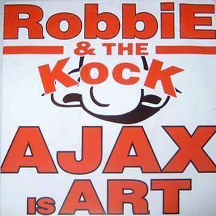 Coverafbeelding Robbie & The Kock - Ajax Is Art