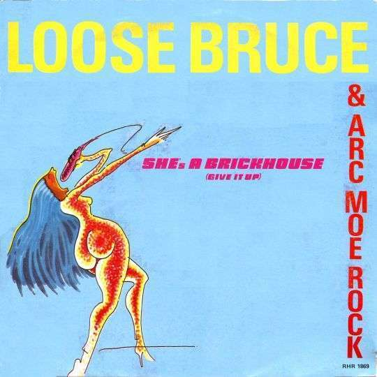 Coverafbeelding Loose Bruce & ARC Moe Rock - She's A Brickhouse (Give It Up)