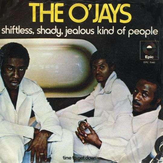 Coverafbeelding Shiftless, Shady, Jealous Kind Of People - The O'jays