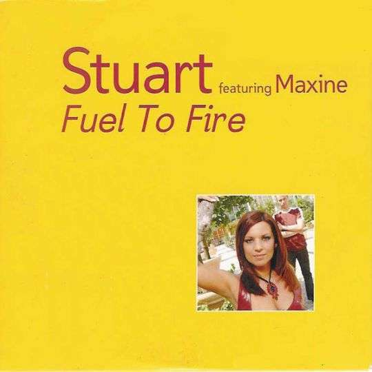 Coverafbeelding Fuel To Fire - Stuart Featuring Maxine