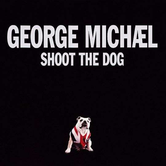 Coverafbeelding Shoot The Dog - George Michael
