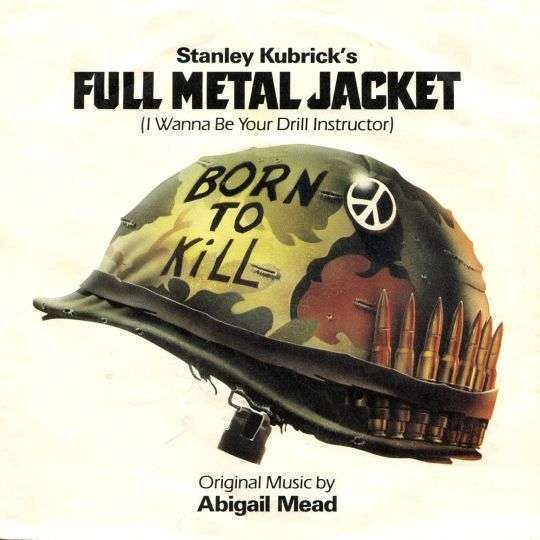 Coverafbeelding Abigail Mead - Full Metal Jacket (I Wanna Be Your Drill Instructor)