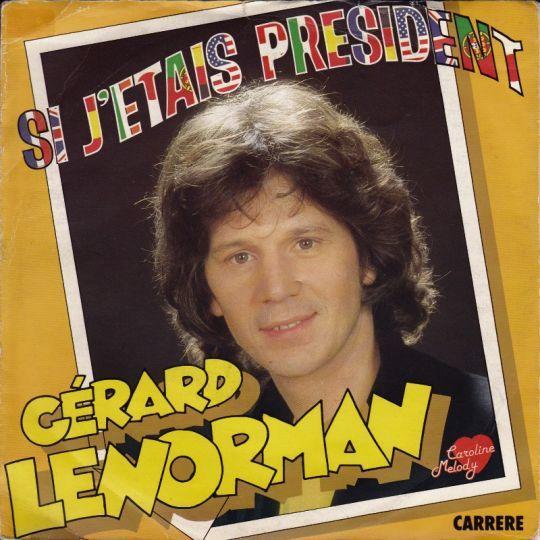 Coverafbeelding Si J'etais President - Gérard Lenorman