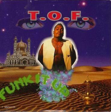 Coverafbeelding Funk It Up - T.o.f.