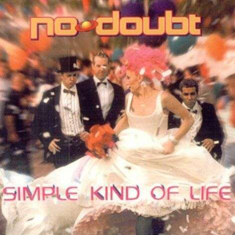 Coverafbeelding Simple Kind Of Life - No Doubt