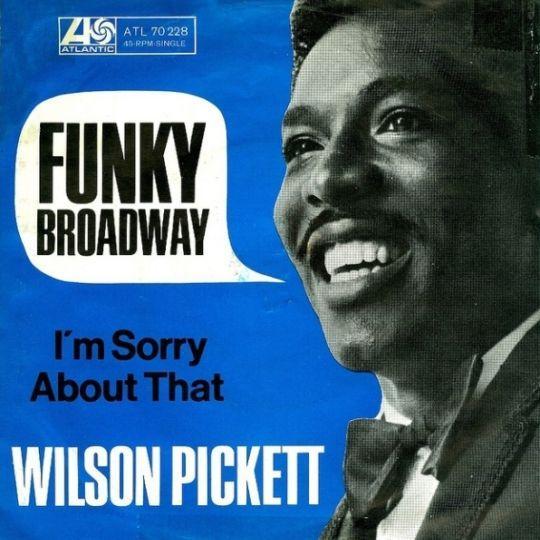 Coverafbeelding Funky Broadway - Wilson Pickett