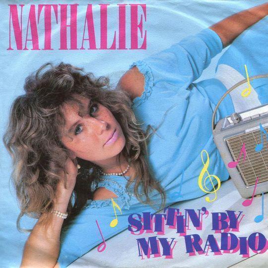 Coverafbeelding Nathalie ((NLD)) - Sittin' By My Radio